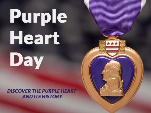 Purple Heart Day - Discover the Purple Heart and its history